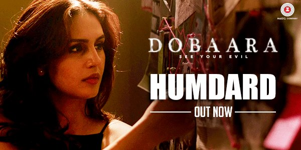 Dobaara: The brand new song Humdard is out