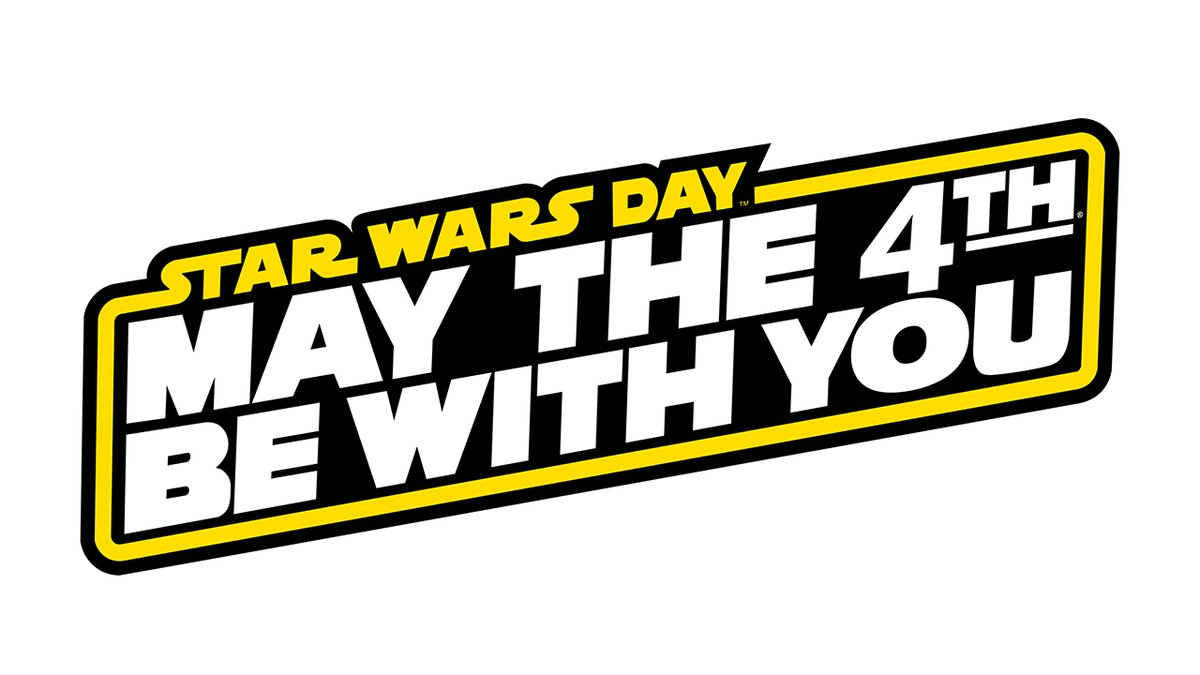 Star Wars Day : May the fourth be with you
