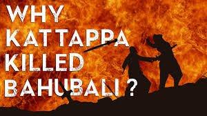 Why Kattappa really killed Baahubali !!