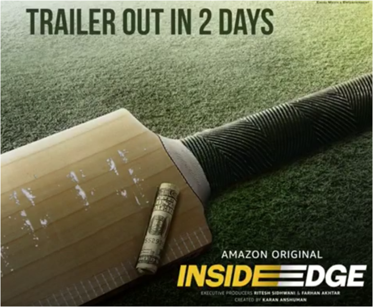 Inside Edge webseries by Farhan Akhtar : Trailer Two days to go