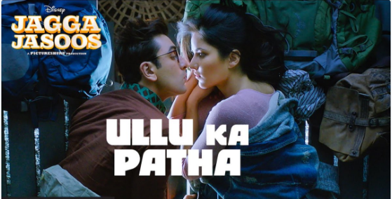 Jagga Jasoos first song Ullu Ka Pattha released