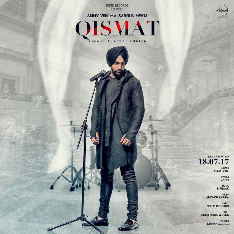 Qismat Song: Ammy Virk new punjabi album released