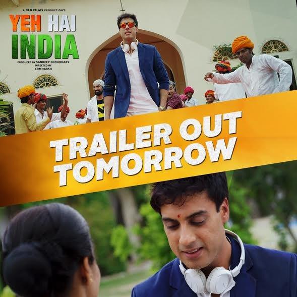 Yeh Hai India Trailer Upcoming Bollywood Movie launch tomorrow