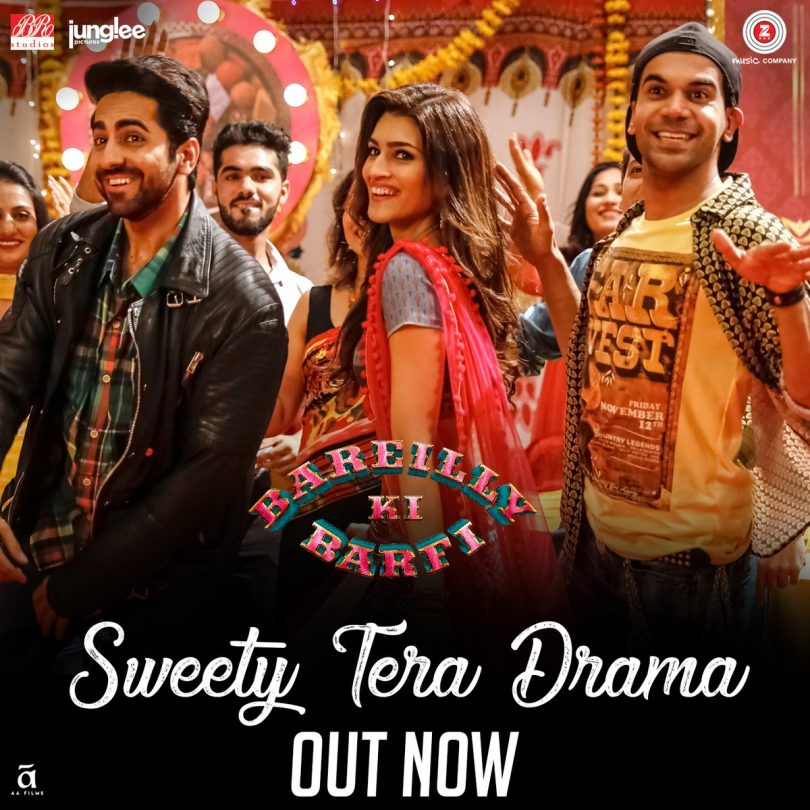 Bareilly Ki Barfi movie: Sweety Tera Drama song is out with some Desi twist