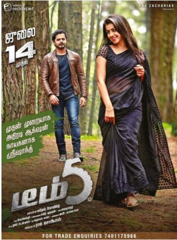 Team 5 movie slated to release on July 14th in Tamil and on July 21st in Telugu