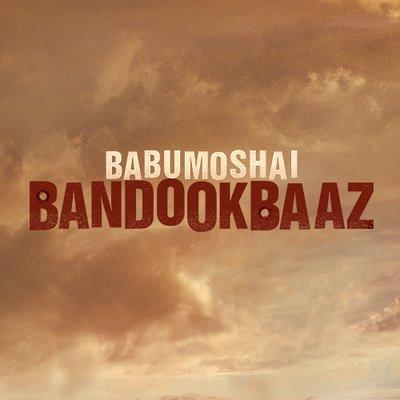 Babumoshai Bandookbaaz trailer to be out soon: Watch Nawazuddin Siddiqui in Besharam avatar