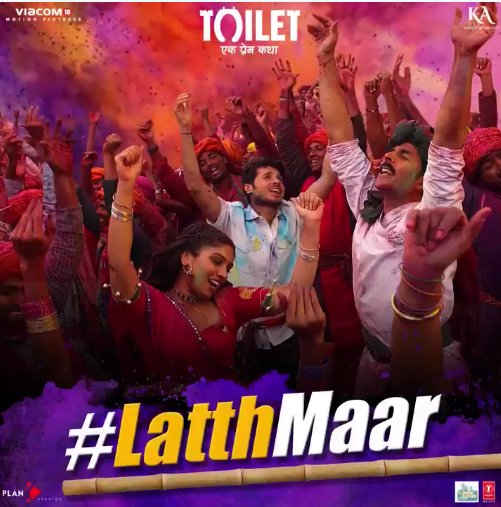 Toilet Ek Prem Katha song Latth Maar is out: Akshay Kumar redefines love