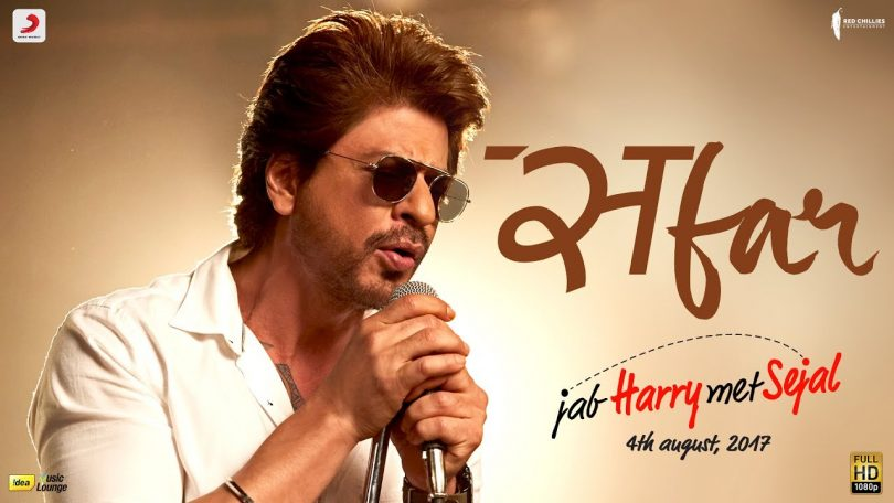 Jab Harry Met Sejal next song Safar sung by Arijit Singh released