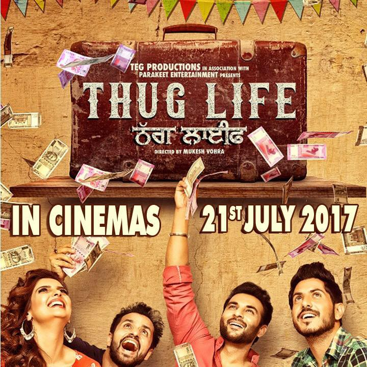 Thug Life movie 2017 review : An entertaining Punjabi movie with humor and action