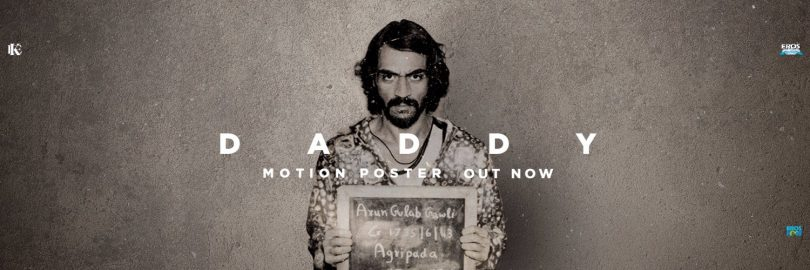 Arjun Rampal shares the story of how 'Daddy' began