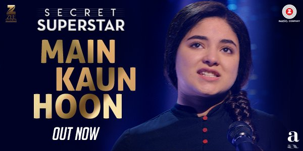 Secret Superstar First Song: The amazing Main Kaun Hoon sung by 16-year-old Meghna Mishra