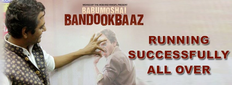 Babumoshai Bandookbaaz box office: Nawazuddin Siddiqui movie becomes a hit