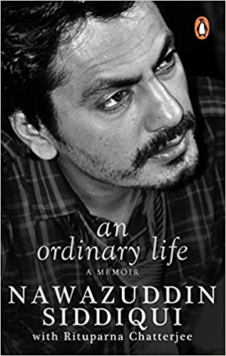 Nawazuddin Siddiqui memoir: The actor gets candid about his affairs, calls himself a ba*tard