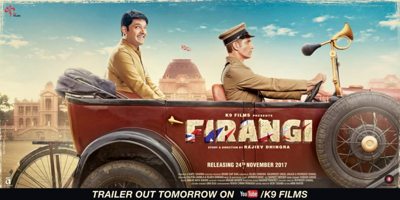 'Firangi' starrer Kapil Sharma: Trailer and Poster out