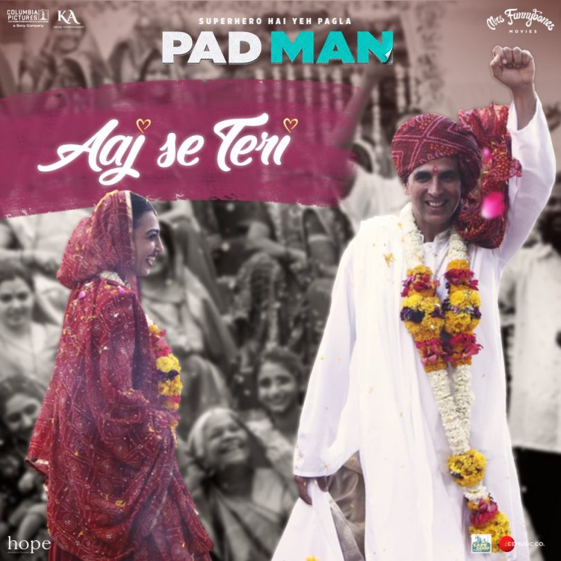Aaj Se Teri song of Akshay Kumar's Padman is out today
