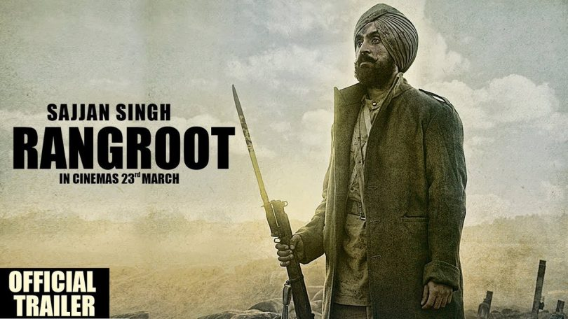 Diljit Dosanjh's Sajjan Singh Rangroot trailer released, looks furious and beautiful homage