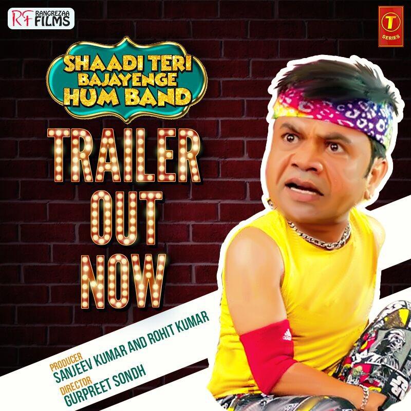 Shaadi Teri Bajayenge Hum Band trailer released: Rajpal Yadav returns in this comedy