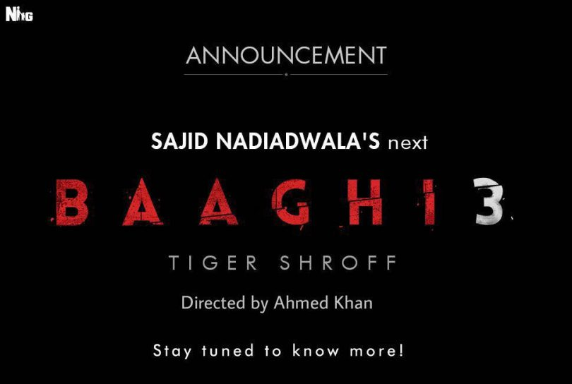Tiger Shroff to return for Baaghi 3, to be directed by Ahmed Khan