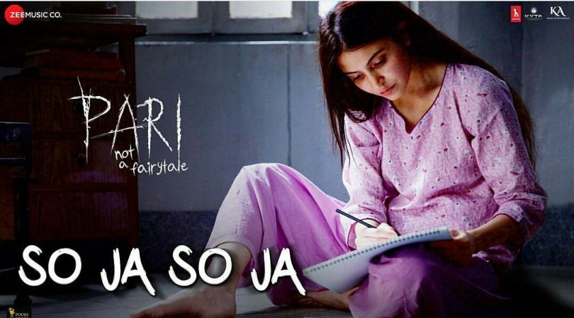 Pari movie: Anushka Sharma releases new song, So Ja So Ja