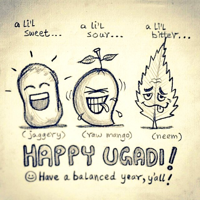 Ugadi day, a day to celebrate the facets of life, sweet, sour and bitter