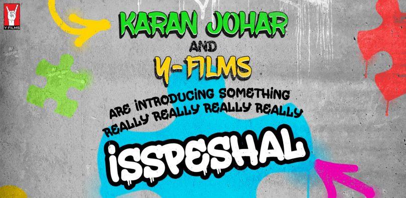 Yash Raj Films and Karan Johar to come together for something 'isspeshal'