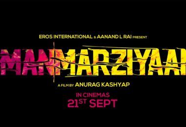 Manmarziyaan, by Anurag Kashyap and starring Abhishek Bachchan, Vicky Kaushal and Taapsee Pannu to release on 21 September 2018